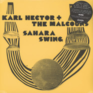 Karl Hector & The Malcouns - Sahara Swing Deluxe Reissue