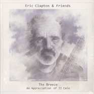 Eric Clapton & Friends - The Breeze: An Appreciation Of J.J. Cale