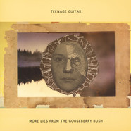 Teenage Guitar (Robert Pollard of Guided By Voices) - More Lies From The Gooseberry Bush