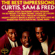 Impressions, The - The Best Impressions... Curtis, Sam & Fred