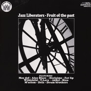 Jazz Liberatorz - Fruit Of The Past