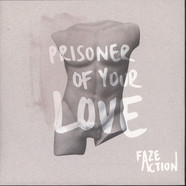 Faze Action - Prisoner Of Your Love EP