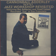 Cannonball Adderley Sextet - Jazz Workshop Revisited