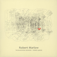 Robert Marlow - Blackwing Sessions / Demos 1982/ 83