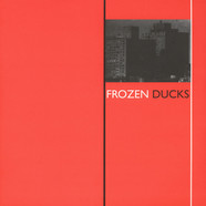Frozen Ducks - Frozen Ducks
