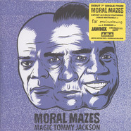Moral Mazes - Magic Tommy Jackson