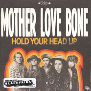 Mother Love Bone - Hold Your Head Up / Holy Roller