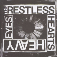 Restless Hearts, The - Heavy Eyes