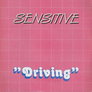 Sensitive - Driving