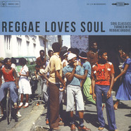 V.A. - Reggae Loves Soul