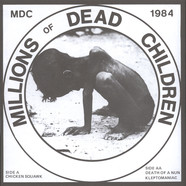 M.D.C. - Millions Of Dead Children
