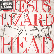 Jesus Lizard - Head Deluxe Edition