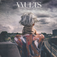 Vaults - Vultures EP