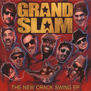 Grand Slam - The New Crack Swing EP