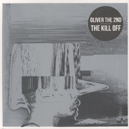 Oliver The 2nd - The Kill Off