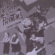 Isaac Rother & The Phantoms - I've Got A feeling