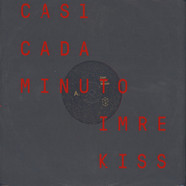Imre Kiss / Casi Cada Minuto - A-Sites