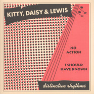 Kitty, Daisy & Lewis - No Action