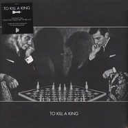 To Kill A King - To Kill A King