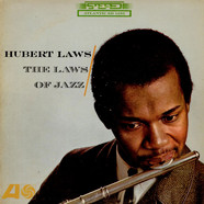 Hubert Laws - The Laws Of Jazz