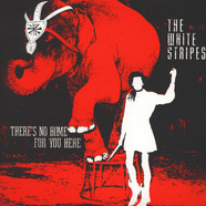 White Stripes, The - There's No Home For You Here / I Fought Piranhas