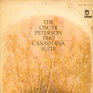 Oscar Peterson Trio, The - Canadiana Suite