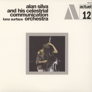 Alan Silva & His Celestrial Communication Orchestra - Luna Surface