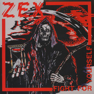 Zex - Fight For Yourself Clear Vinyl Edition