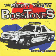 Mighty Mighty Bosstones, The - Question The Answers