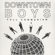 Downtown Boys - Full Communism