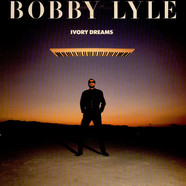 Bobby Lyle - Ivory Dreams