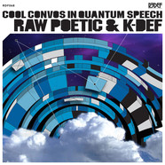 Raw Poetic & K-Def - Cool Convos In Quantum Speech
