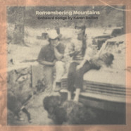V.A. - Remembering Mountains: Unheard Songs By Karen Dalton