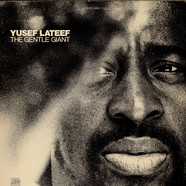 Yusef Lateef - The Gentle Giant