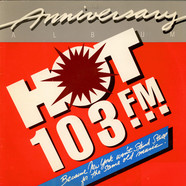 V.A. - Hot 103 Anniversary Album