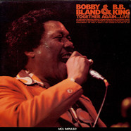 Bobby Bland & B.B. King - Together Again...Live