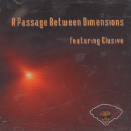 Elusive - A Passage Between Dimensions Featuring Elusive