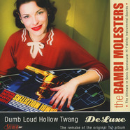 Bambi Molesters, The - Dumb Loud Hollow Twang