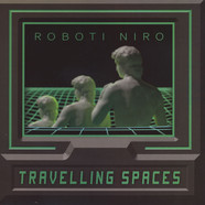 Roboti Niro - Travelling Spaces