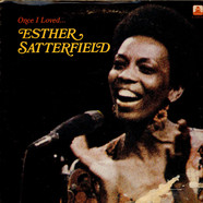 Esther Satterfield - Once I Loved