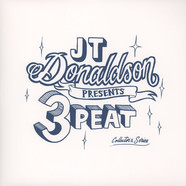 JT Donaldson - 3peat Collectors Series - Volume Two