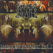 Napalm Death - Leaders Not Followers: Part 2