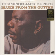 Champion Jack Dupree - Blues From The Gutter 180g Vinyl Edition