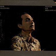 Bob Olivera - Never On Broadway