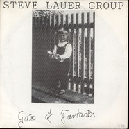 Steve Lauer Group - Gate Of Fantasia