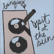 Banquets - Spit At The Sun
