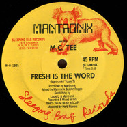 Mantronix With MC Tee - Fresh Is The Word