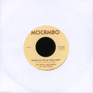 Mighty Mocambos, The - Where Do We Go From Here Feat. Lee Fields Black Vinyl Edition