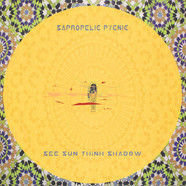 Sapropelic Pycnic - See Sun Think Shadow