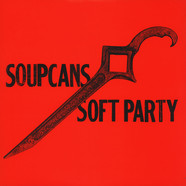 Soupcans - Soft Party